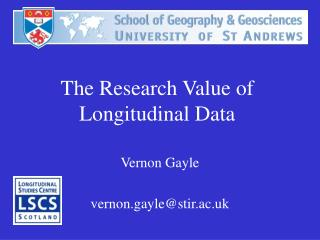 The Research Value of Longitudinal Data