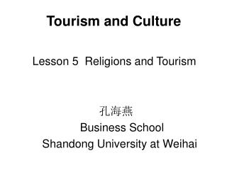 Tourism and Culture