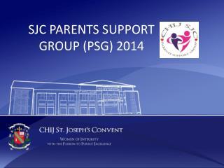 SJC PARENTS SUPPORT GROUP (PSG) 2014