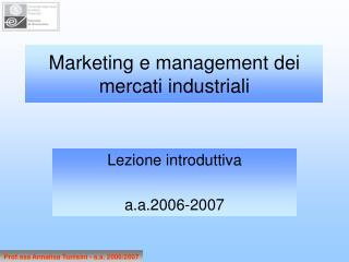 Marketing e management dei mercati industriali