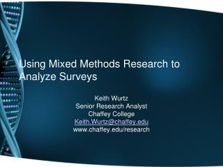Using Mixed Methods Research to Analyze Surveys
