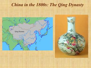 China in the 1800s: The Qing Dynasty