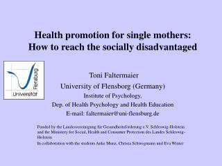 Health promotion for single mothers:  How to reach the socially disadvantaged