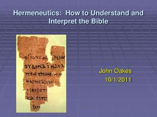 Hermeneutics:  How to Understand and Interpret the Bible