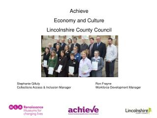 Achieve Economy and Culture Lincolnshire County Council