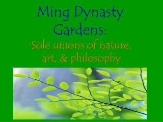 Ming Dynasty Gardens: