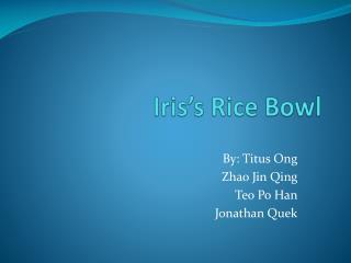 Iris's Rice Bowl