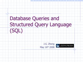 Database Queries and Structured Query Language (SQL)