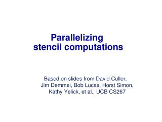 Parallelizing  stencil computations