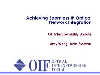 Achieving Seamless IP Optical Network Integration