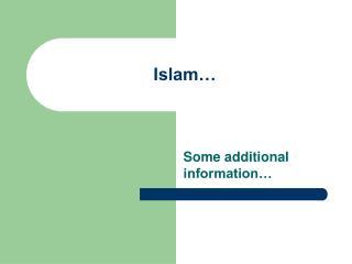 Islam…