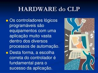 HARDWARE do CLP