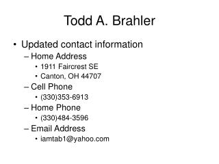 Todd A. Brahler