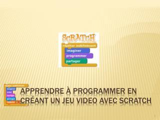 Apprendre à programmer en créant un jeu  video  avec Scratch