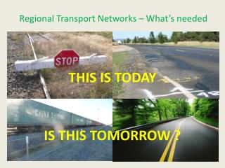 Regional Transport Networks – What's needed