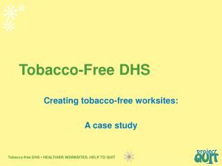Tobacco-Free DHS