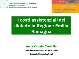 I costi assistenziali del diabete in Regione Emilia Romagna