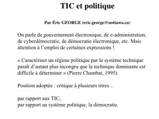 TIC et politique Par Éric GEORGE (eric.george@uottawa)