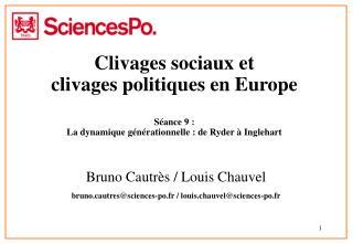 Clivages sociaux et  clivages politiques en Europe  S ance 9 :  La dynamique g n rationnelle : de Ryder   Inglehart