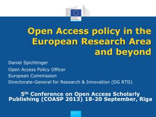 Open Access  policy  in the  European Research  Area and  beyond