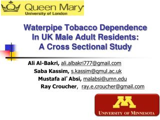 Waterpipe Tobacco Dependence In UK Male Adult Residents:  A Cross Sectional Study