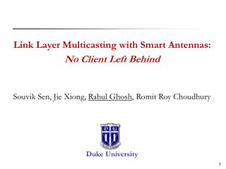 Link Layer Multicasting with Smart Antennas: No Client Left Behind