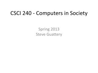 CSCI 240 - Computers in Society