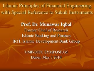 Islamic Principles of Financial Engineering with Special Reference to Sukuk Instruments