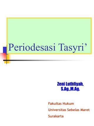 Periodesasi Tasyri'