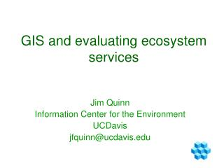 GIS and evaluating ecosystem services