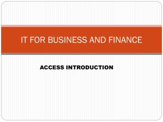 IT FOR BUSINESS AND FINANCE