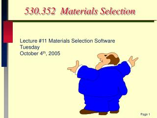 530.352  Materials Selection