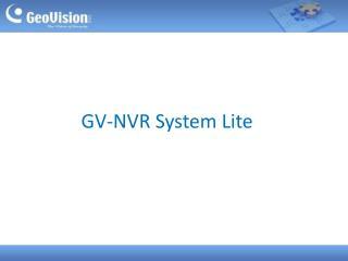 GV-NVR System Lite