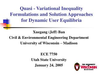Quasi - Variational Inequality Formulations and Solution Approaches for Dynamic User Equilibria