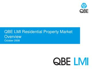 QBE LMI Residential Property Market Overview October 2008