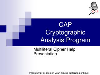 CAP Cryptographic Analysis Program