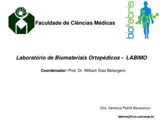 Laborat�rio de Biomateriais Ortop�dicos -  LABIMO