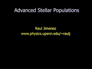 Advanced Stellar Populations
