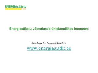 Energias��stu v�imalused �hiskondlikes hoonetes