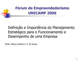 Fórum de Empreendedorismo UNICAMP 2006