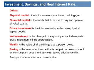 Investment, Savings, and Real Interest Rate.