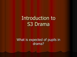 Introduction to S3 Drama