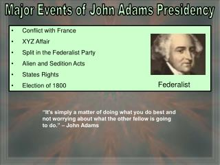 Major Events of John Adams Presidency