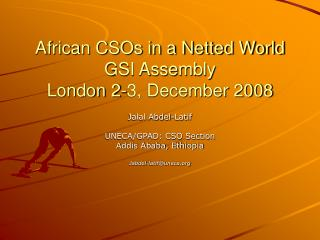 African CSOs in a Netted World GSI Assembly London 2-3, December 2008