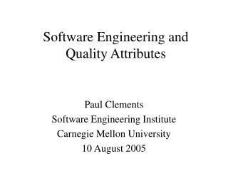 Software Engineering and Quality Attributes