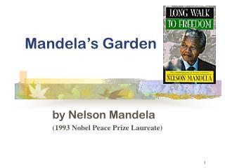 Mandela�s Garden