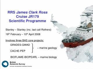 RRS  James Clark Ross  Cruise JR179  Scientific Programme