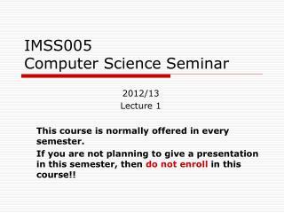 IMSS005 Computer Science Seminar