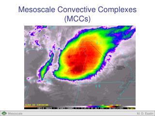 Mesoscale Convective Complexes (MCCs)