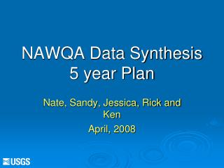 NAWQA Data Synthesis  5 year Plan